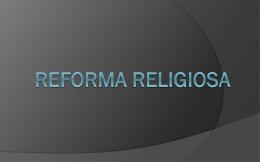 Reforma Religiosa - humanidades.net.br