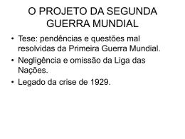 O PROJETO DA SEGUNDA GUERRA MUNDIAL