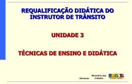 Ministério das Cidades Denatran REQUALIFICAÇÃO DIDÁTICA DO
