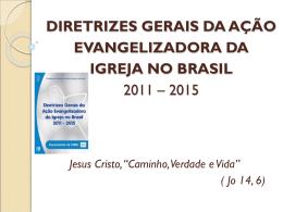 diretrizes gerais da ação evangelizadora da igreja no brasil 2011