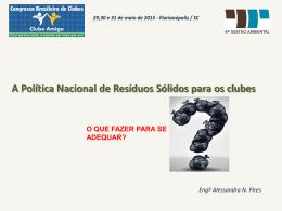 A Política Nacional de Resíduos Sólidos para os clubes