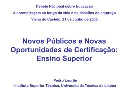 Ensino Superior - Prof. Pedro Lourtie
