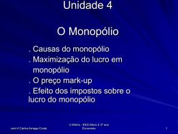 unidade 4 - monopolio