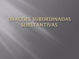 oracoes subordinadas substantivas