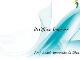 Aula sobre o BrOffice Impress - Formato