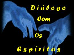 Comunicacao e dialogo com os Espiritos