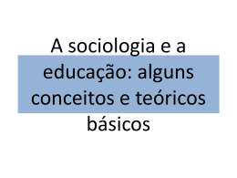 A sociologia e a educação: alguns conceitos básicos