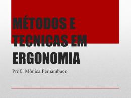 MÉTODOS E TECNICAS EM ERGONOMIA