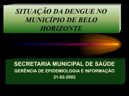 situação da dengue no município de belo horizonte