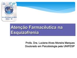 Minicurso: Atenção Farmacêutica em Esquizofrenia - Unifal-MG
