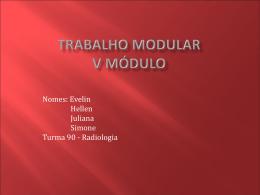 Evelin / Hellen / Juliana / Simone - Patologias