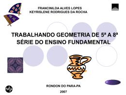 trabalhando geometria de 5ª a 8ª série do ensino