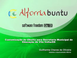 Alforriabuntu: Customização do Ubuntu para Secretaria Municipal