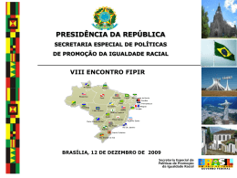 FIPIR - Secretaria de Políticas de Promoção da Igualdade Racial