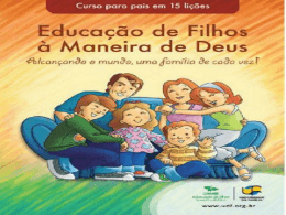 Aula 1 - Criação de Filhos à maneira de Deus