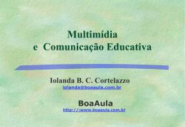 Multimídia e Comunicação Educativa