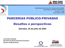 Parcerias Público - Privadas - Desafios e Perspectivas - Sefaz-BA