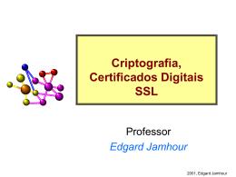 Criptografia, Certificados Digitais e SSL