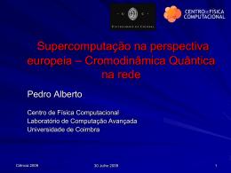 A Supercomputação em Portugal na perspectiva europeia e