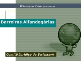 """D`Andrea Vera Advogados """"Barreiras Alfandegárias"""