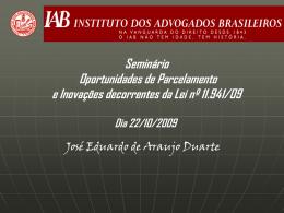 Palestra do Dr. José Eduardo de Araújo Duarte