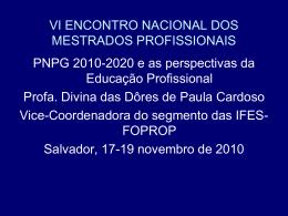 PNPG 2010-2020 - Fórum Nacional dos Mestrados Profissionais