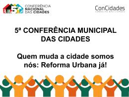 Apresentação Padrão AMAVI - 5ª Conferência Municipal das Cidades