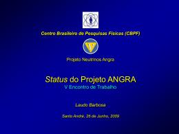 Status do Projeto ANGRA