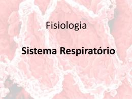 Sistema Respiratório - Universidade Federal Fluminense