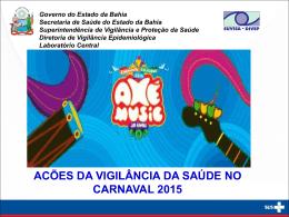 Ações Carnaval 2015 - Suvisa - Secretaria da Saúde