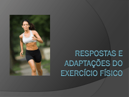 Adaptações do exercício físico