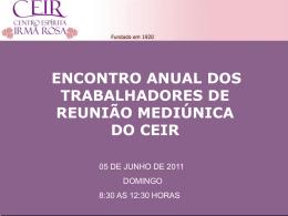 Slide 1 - Centro Espírita Irmã Rosa