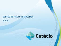 gestão de riscos financeiros aula 3 aula 3