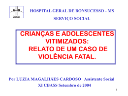 violência fatal - Hospital Federal de Bonsucesso