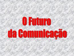 9. novas formas de comunicação