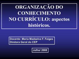 ORGANIZAÇÃO DO CONHECIMENTO NO CURRÍCULO