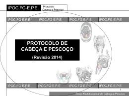 PROTOCOLO DE CABEÇA E PESCOÇO