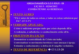 02/04/2012 combatendo as heresias