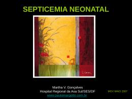 SEPTICEMIA NEONATAL - Paulo Roberto Margotto