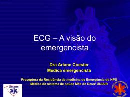 ECG – A visão do emergencista