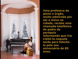 A Profesora e o Órgão