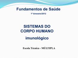sistema imunologico - Instituto Múltipla