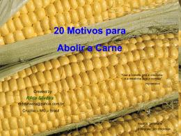 20 Motivos para Abolir a Carne