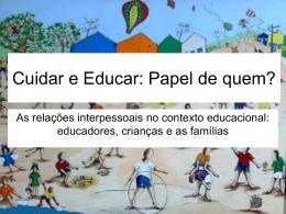 As relações interpessoais no contexto educacional: educadores