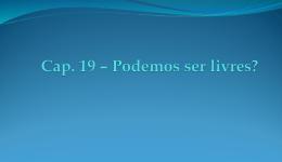 Cap 19_Podemos ser livres