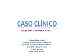 Caso Clínico: Insuficiência hepática aguda