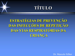 Prevenção de Infecções Respiratórias()