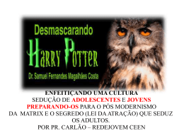 Desmascarando Harry Potter e Wicca