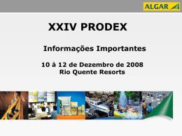 XXIV PRODEX – Crescimento com Rentabilidade Acompanhantes