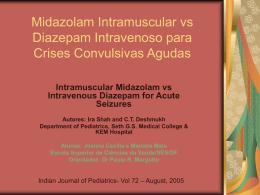 Midazolam intramuscular versus diazepam endovenoso nas crises